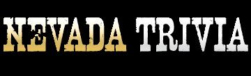 Nevada Trivia